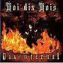 Moi dix Mois - Dix Infernal