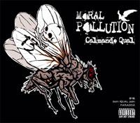 Calmando Qual - MORAL POLLUTION